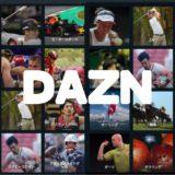 DAZN ダゾーン 無料期間 無料体験 無料トライアル 登録 加入 入会 申込み 解約方法 料金 使い方